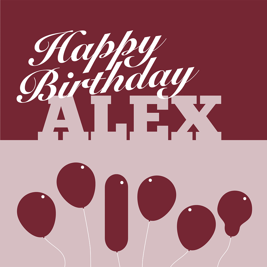 Happy Birthday Alex Card