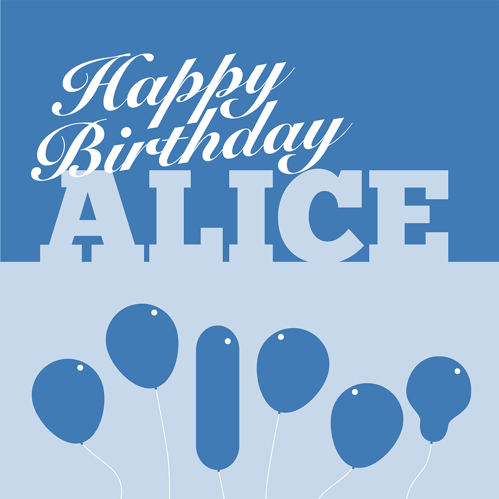 Happy Birthday Alice Card