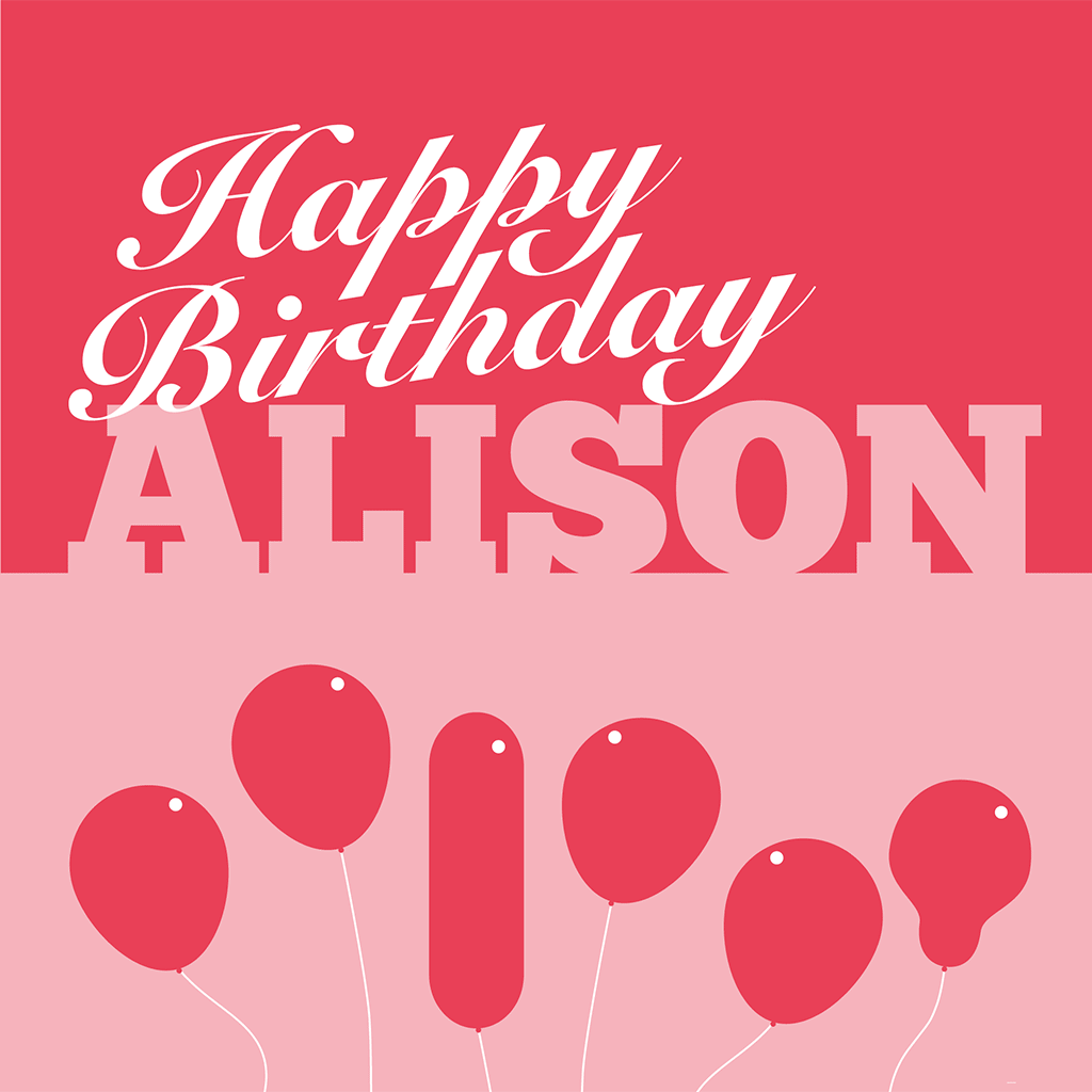 Happy Birthday Alison Card