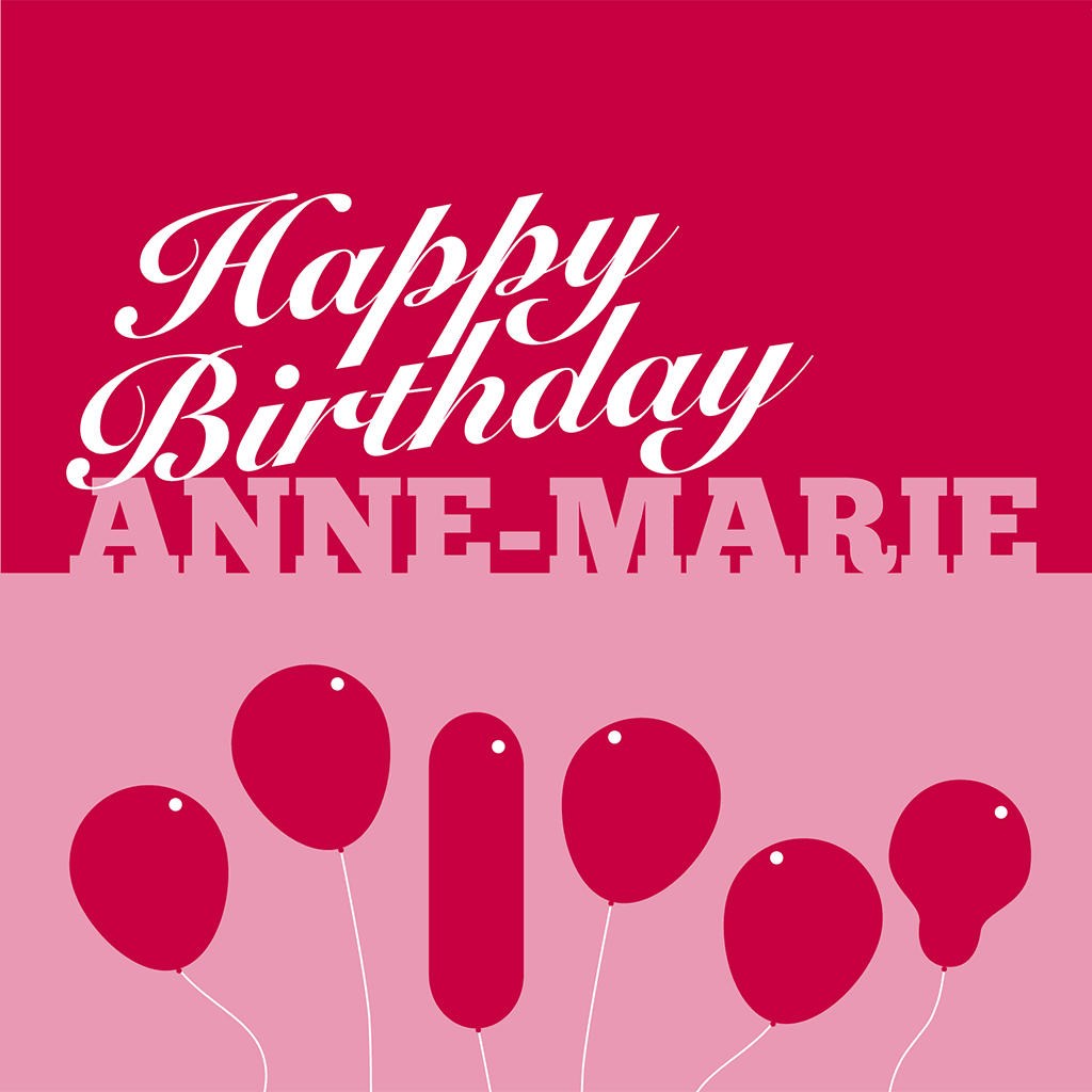 Happy Birthday Anne-Marie Card