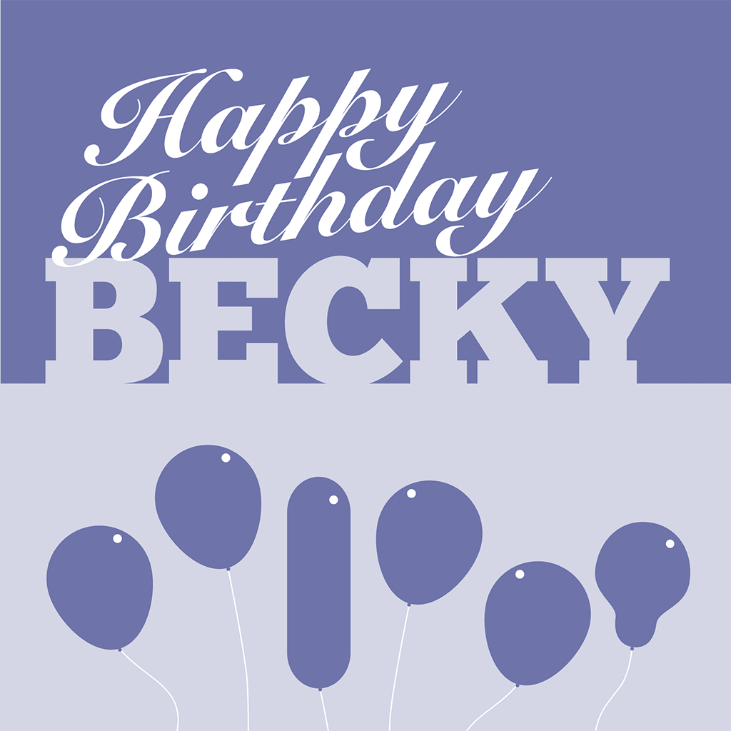 Happy Birthday Becky Card