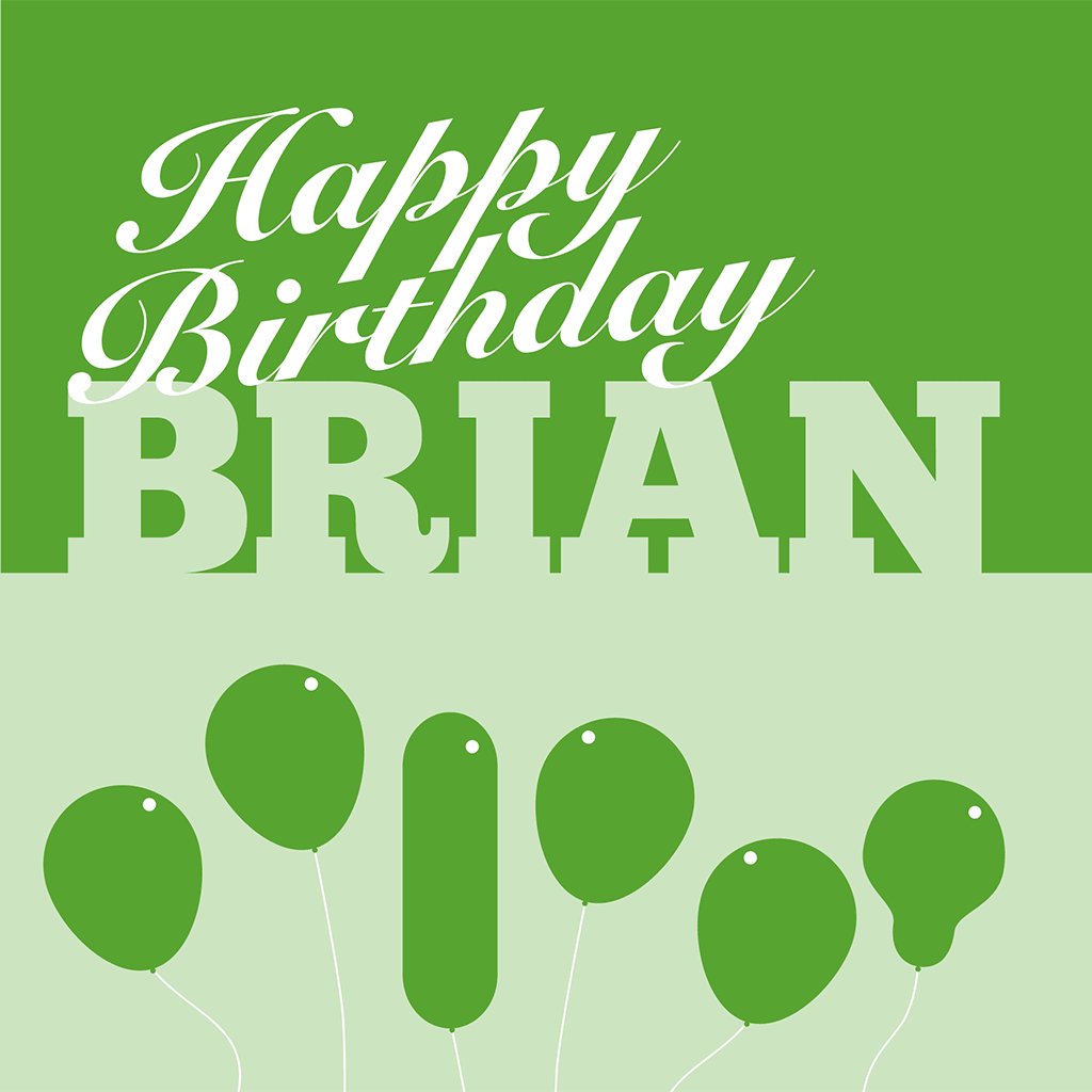 Happy Birthday Brian Card