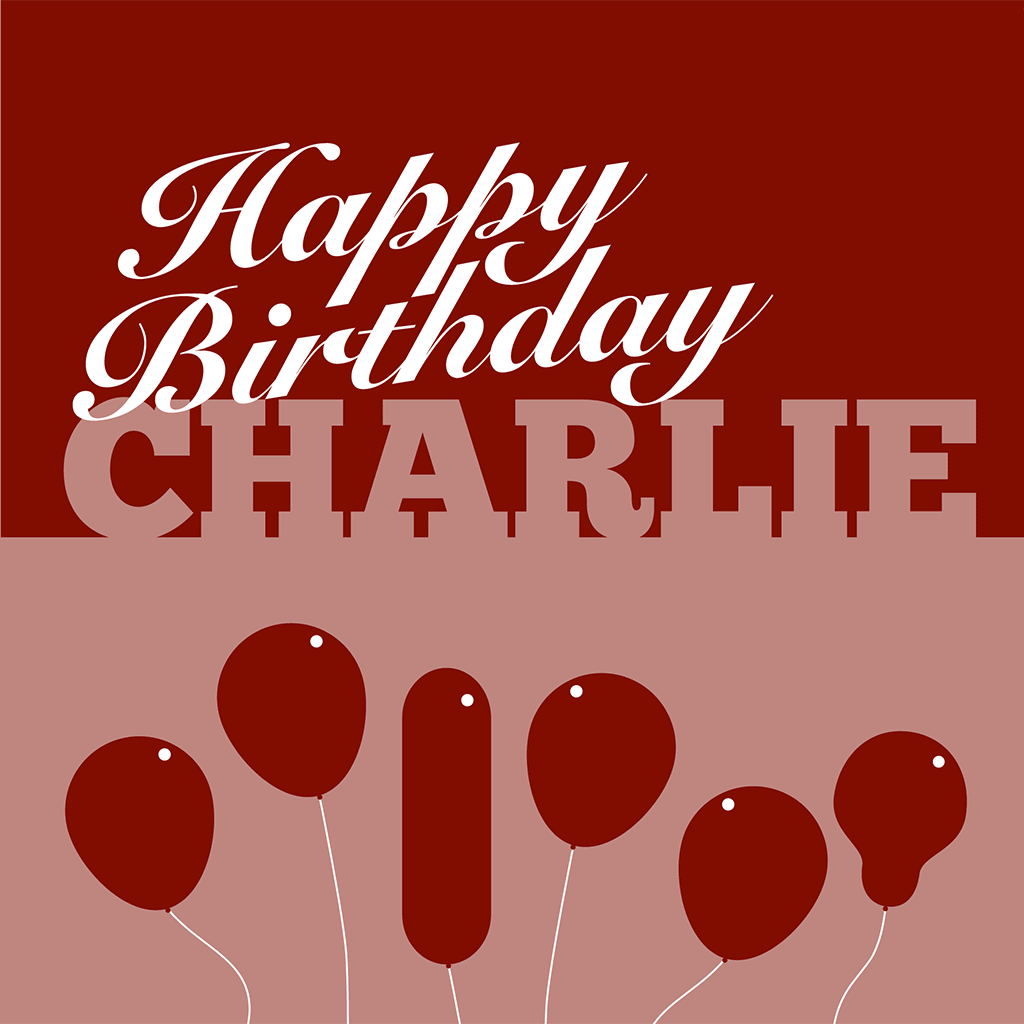 Happy Birthday Charlie Card