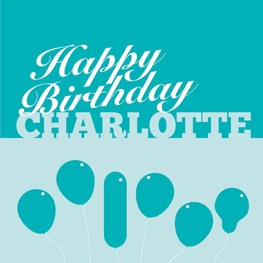 Happy Birthday Charlotte Card