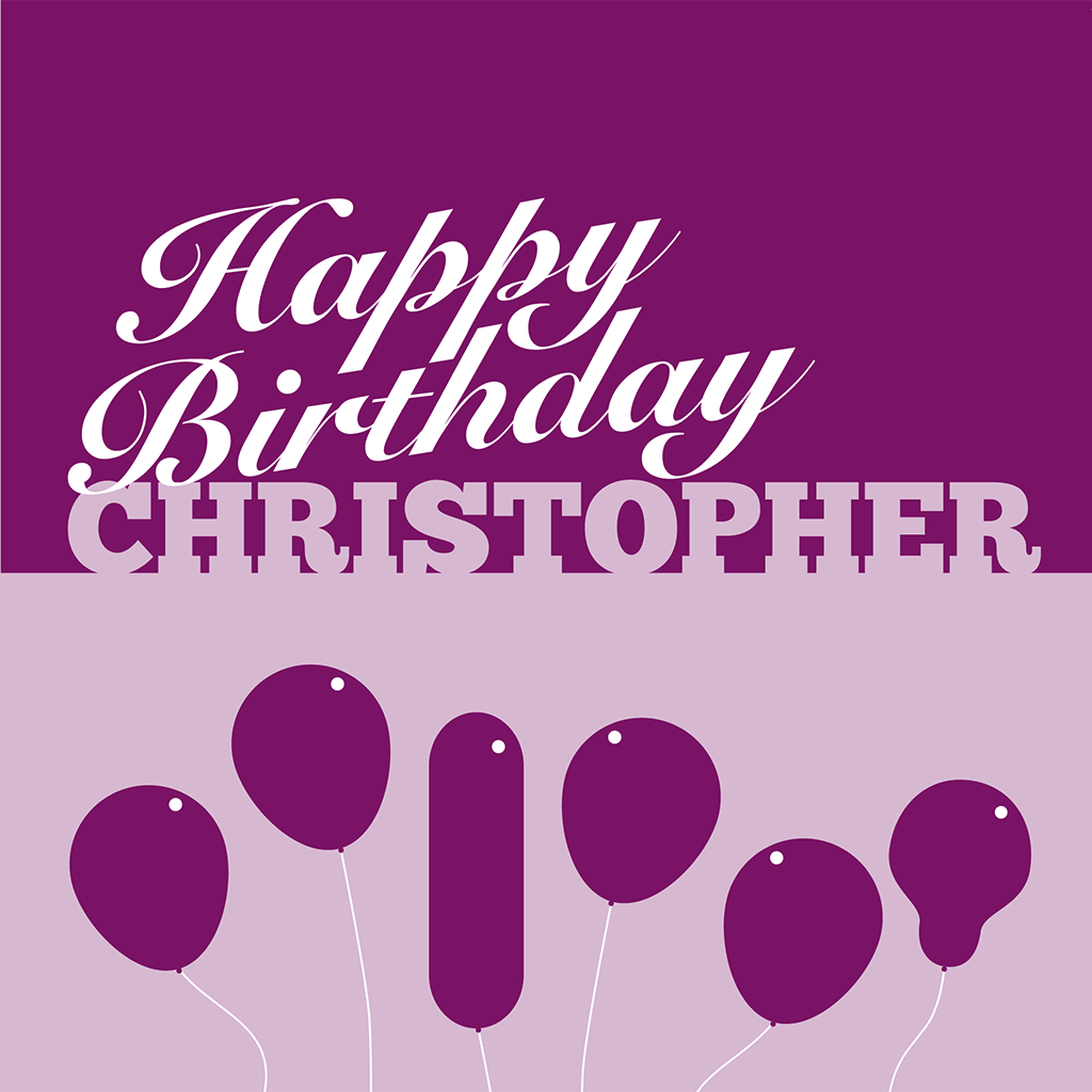 Happy Birthday Christopher Card