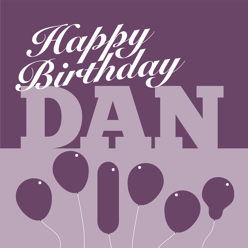 Happy Birthday Dan Card