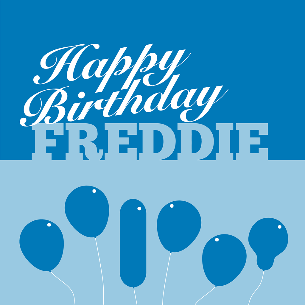 Happy Birthday Freddie Card