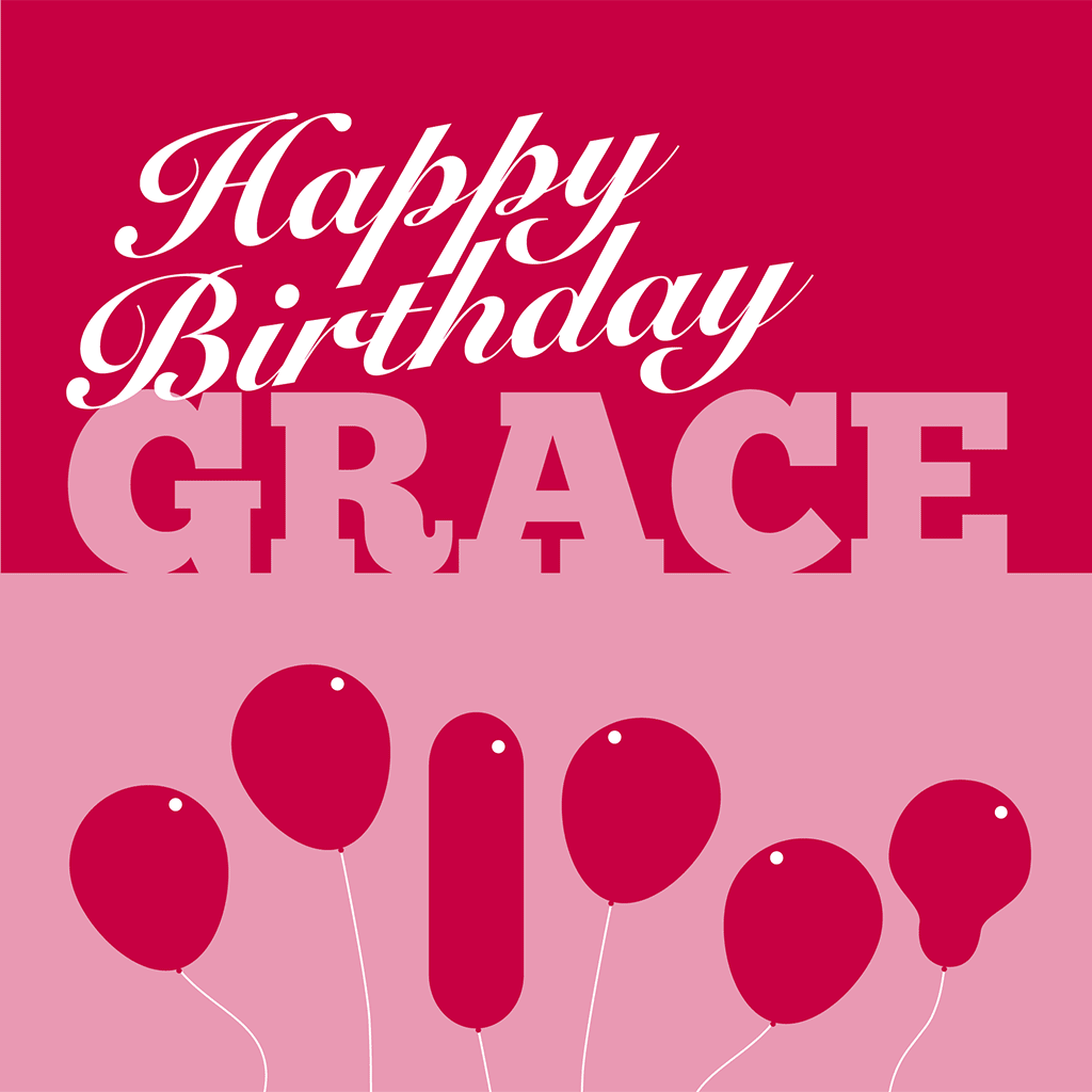 Happy Birthday Grace Card