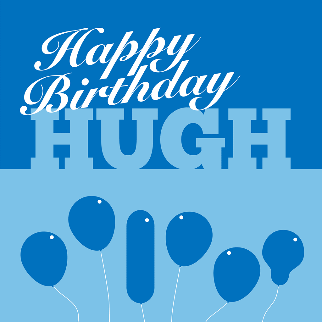 Happy Birthday Hugh Card