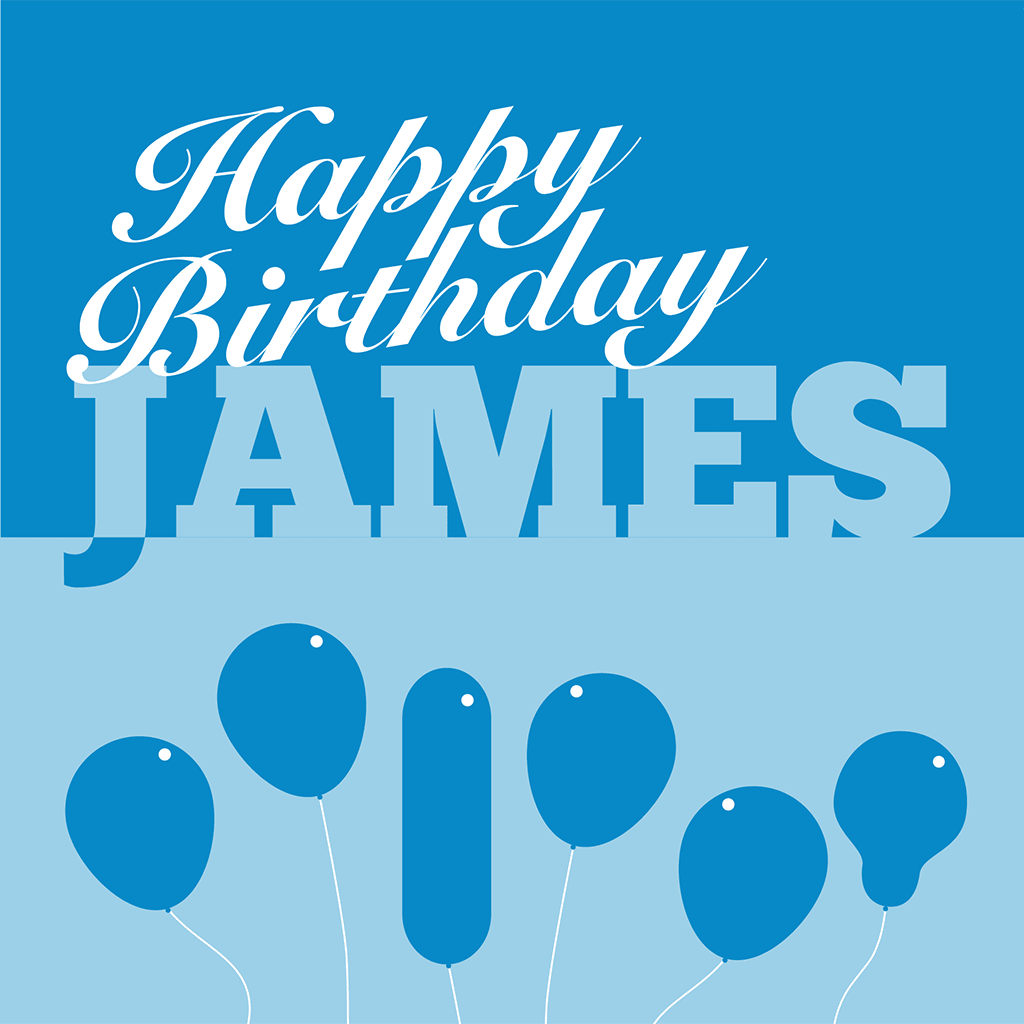 Happy Birthday James Card