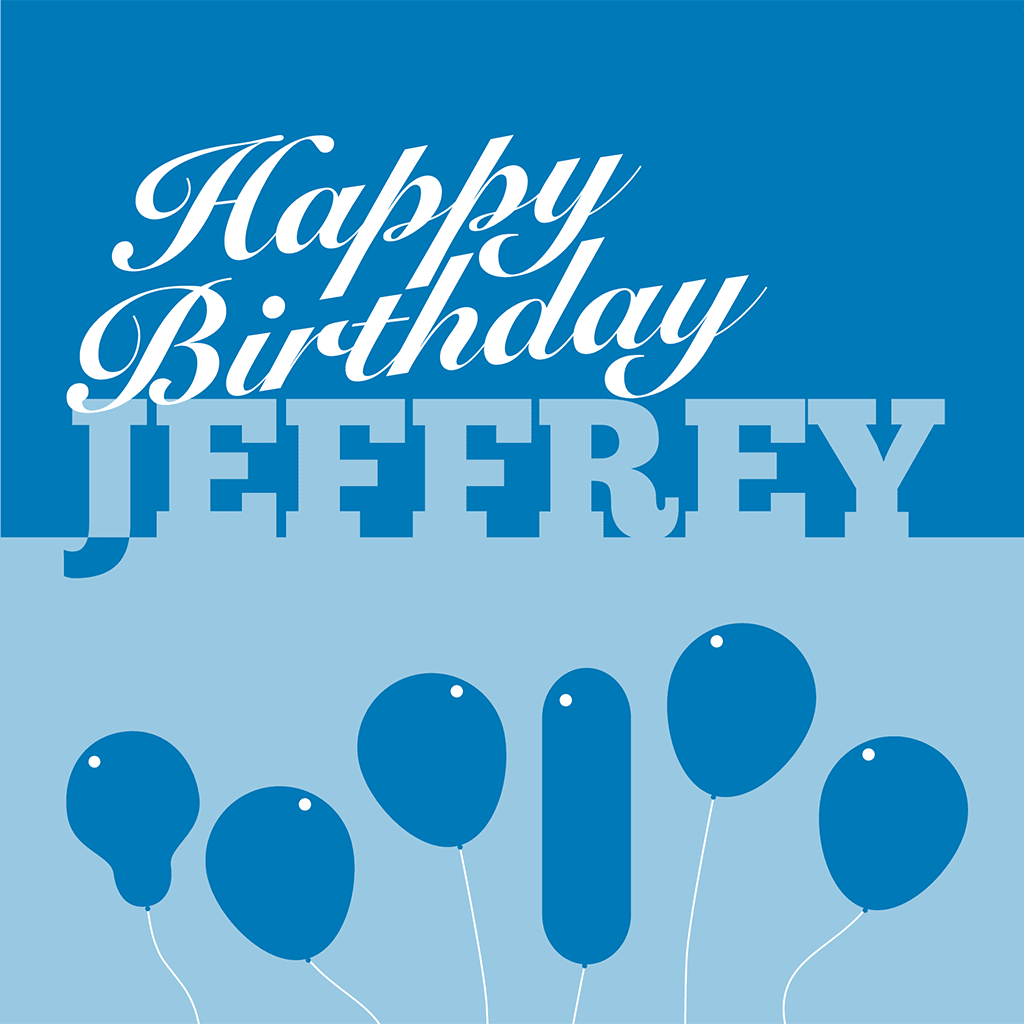 Happy Birthday Jeffrey Card