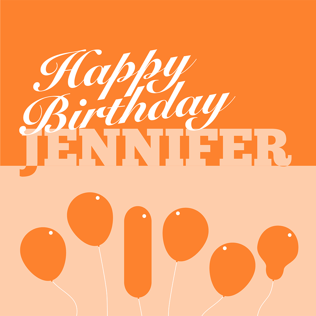 Happy Birthday Jennifer Card