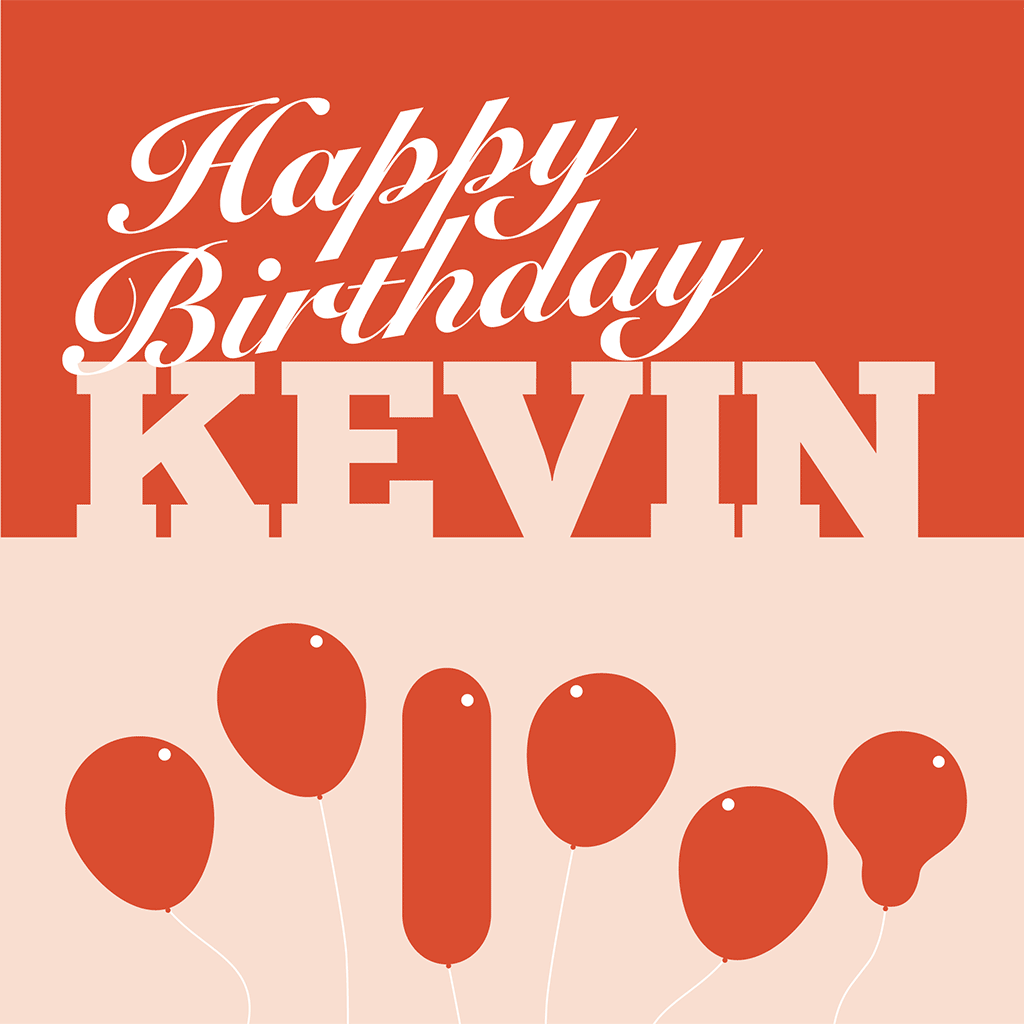 Happy Birthday Kevin Card