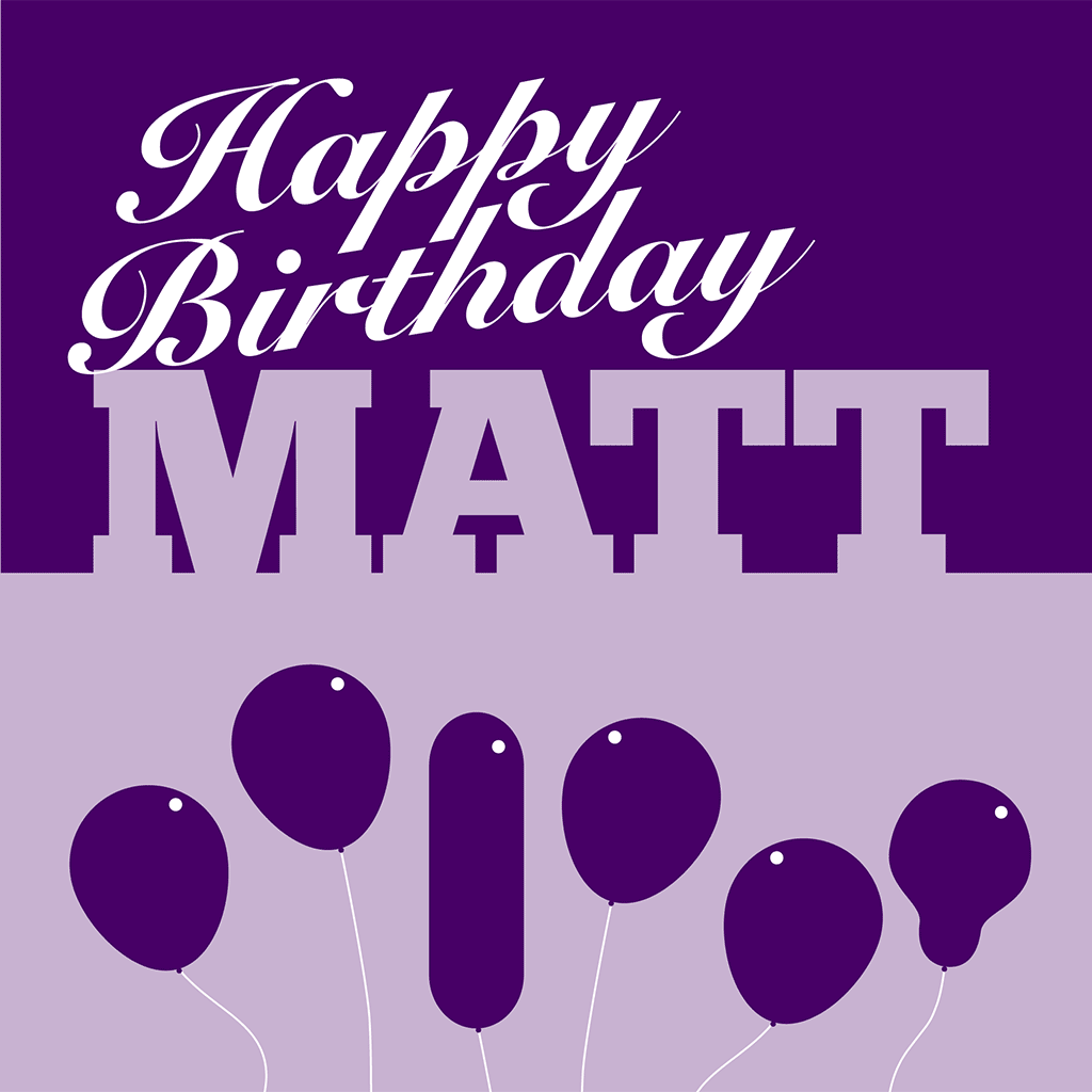 Happy Birthday Matt Card