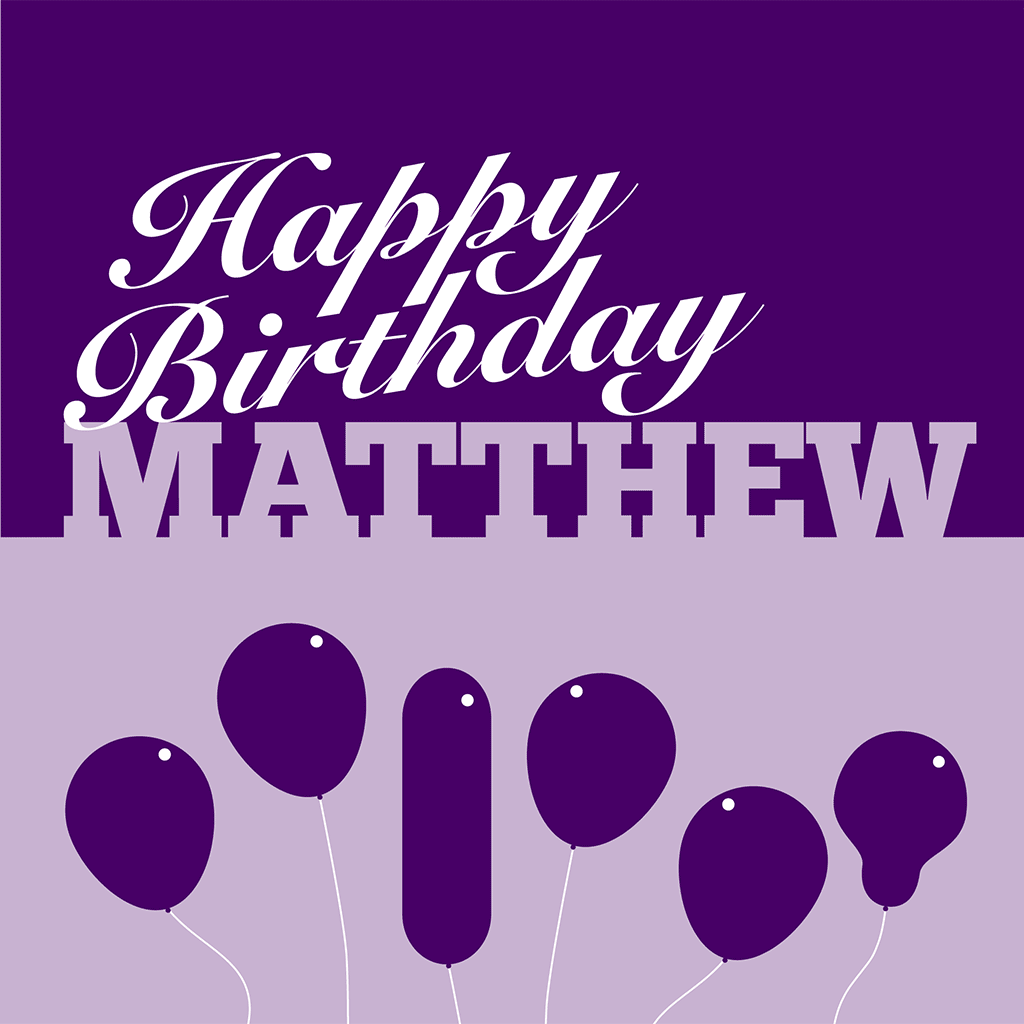 Happy Birthday Matthew Card