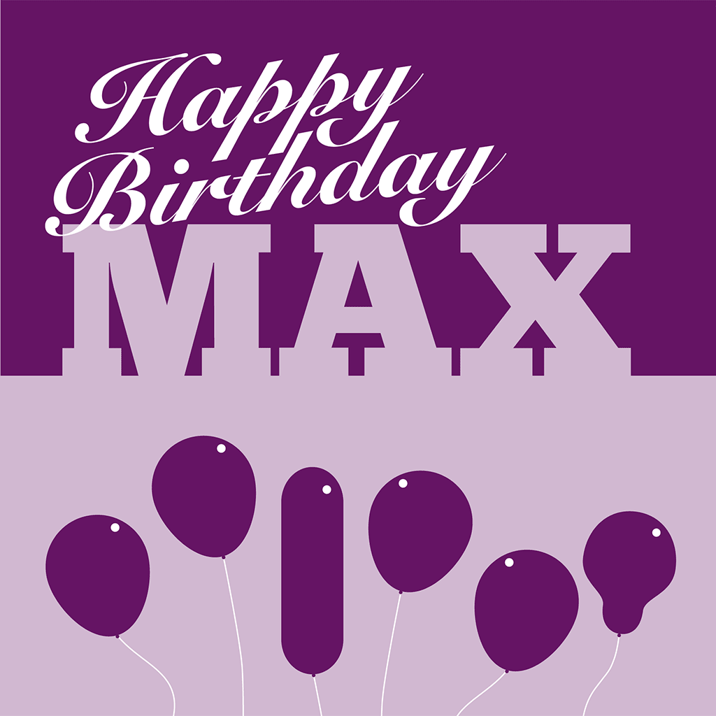 Happy Birthday Max Card