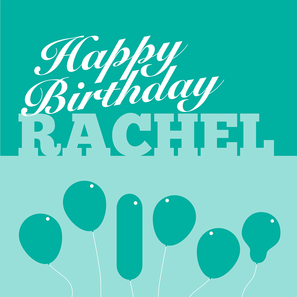 Happy Birthday Rachel Card