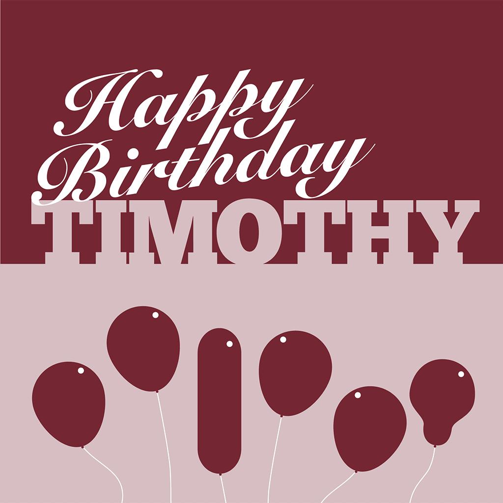 Happy Birthday Timothy Card