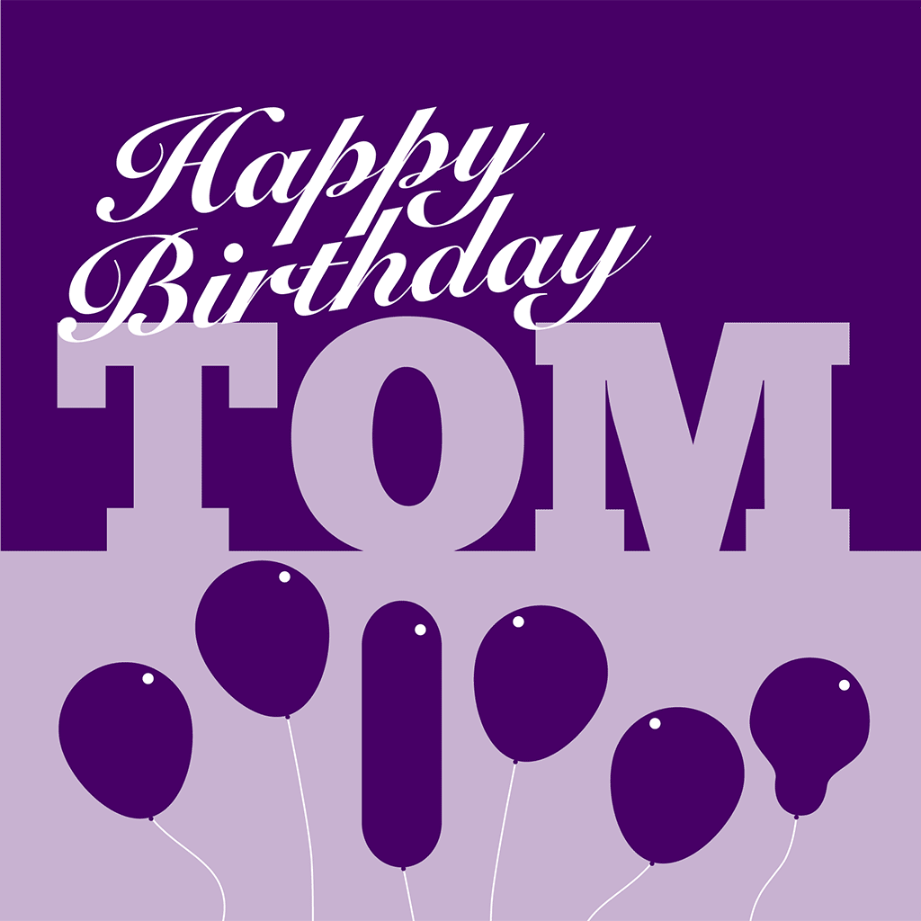 Happy Birthday Tom Card